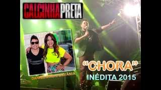 Chora - Calcinha Preta