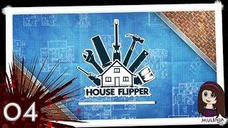 House Flipper #04 - Lets Play House Flipper