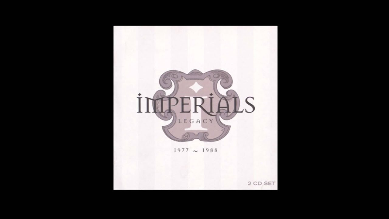 I'm Forgiven - The Imperials (Legacy 1977 - 1988)