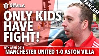 Only Kids Have Fight! | Manchester United 1-0 Aston Villa | FANCAM