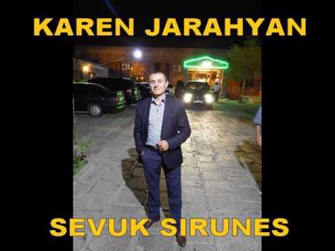 KAREN JARAHYAN SEVUK SIRUNES