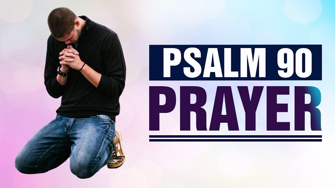 A Daily Effective Prayer - PSALM 90  (A Powerful Prayer) ᴴᴰ