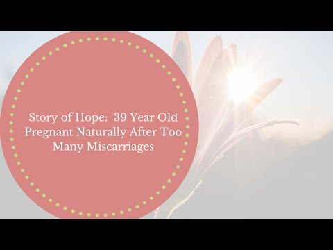 Improve Your Fertility Naturally- Story Of Hope: 39 Year Old Pregnant