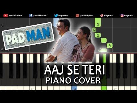 Aaj Se Teri Song Padman | Piano Cover Chords Instrumental By Ganesh Kini