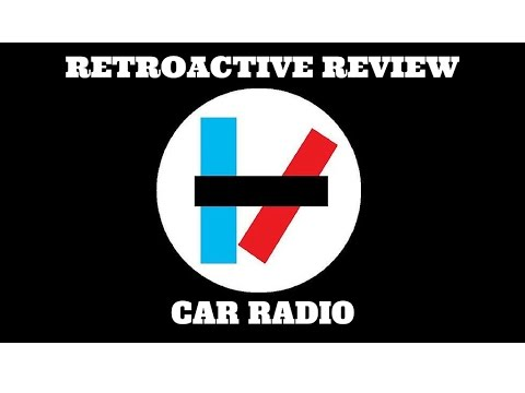 The Hidden Meaning Of Twenty One Pilots Car Radio  RETROACTIVE REVIEW
