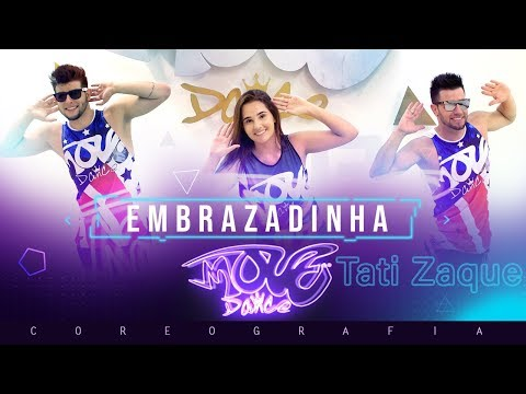 Embrazadinha - Tati Zaque -  Coreografia - Move Dance thumbnail