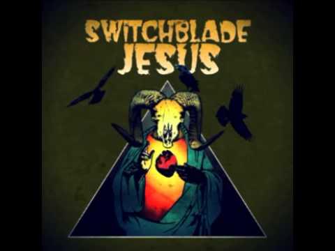 Switchblade Jesus - Renegade Riders