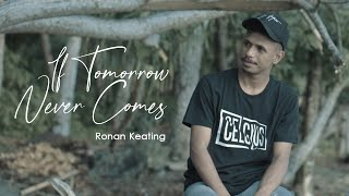 Download IF TOMORROW NEVER COMES - RONAN KEATING (My Marthynz Cover) Reggae