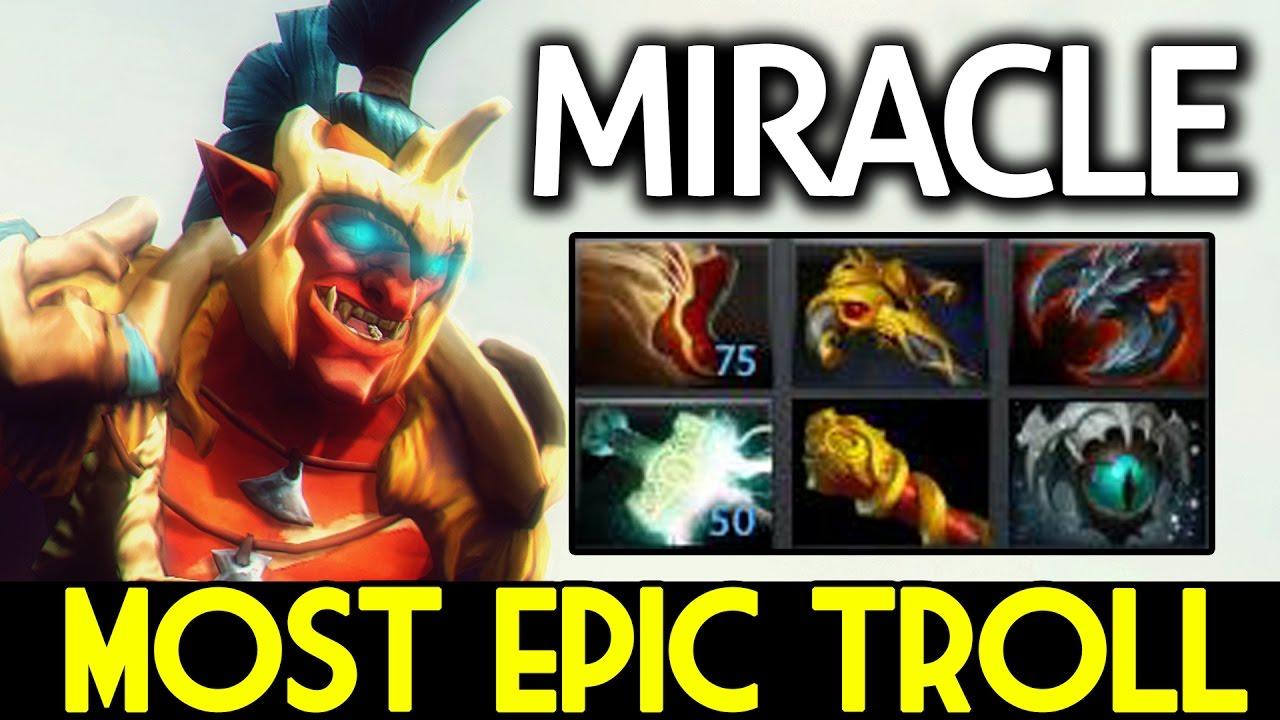miracle dota 2 troll warlord most epic trolling youtube