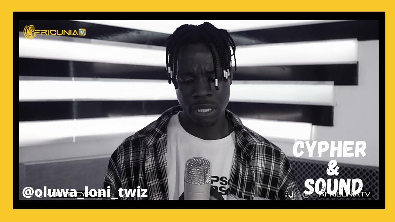 Cypher & Sound ft @oluwa loni twiz