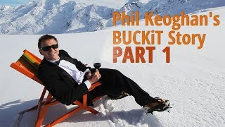 Phil Keoghan's BUCKiT Story Part 1