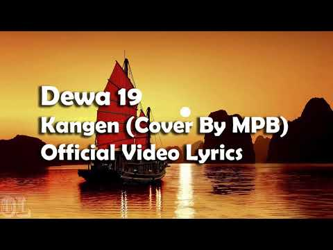 Dewa 19 - Kangen Lyrics (Cover)