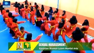 Egyptian Women Learn Martial Arts For Protection Against Sexual Harassment |Network Africa|
