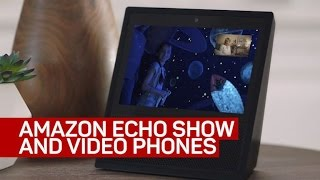 Amazon's Echo Show: Sci-fi dreams become reality