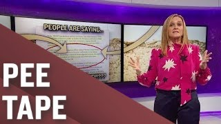 Repeat youtube video People Are Saying: Trump Likes Pee | Full Frontal with Samantha Bee | TBS