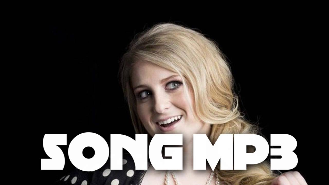 download no meghan trainor free mp3