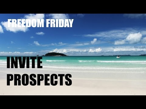 Freedom Friday - How to Invite MLM Prospects