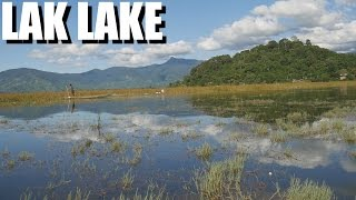 Kyle Le Dot Net Favorite Vietnam Lake: CENTRAL HIGHLANDS: LAK LAKE