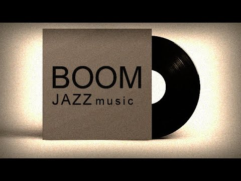 Boom | Jazz Music - Relax | Nhạc giao hưởng không lời