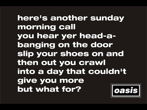 Oasis- Sunday Morning Call (Lyrics)