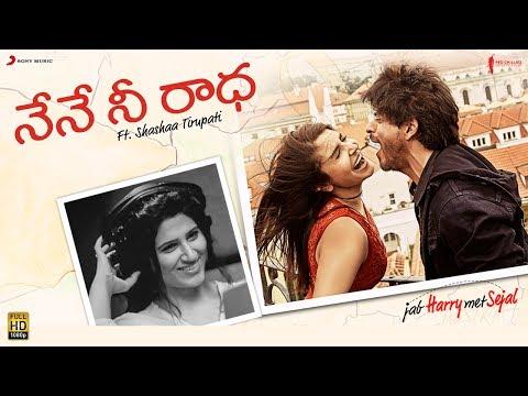 Nene Nee Radha – Jab Harry Met Sejal |Anushka Sharma |Shah Rukh Khan|Pritam |Telugu |Shashaa