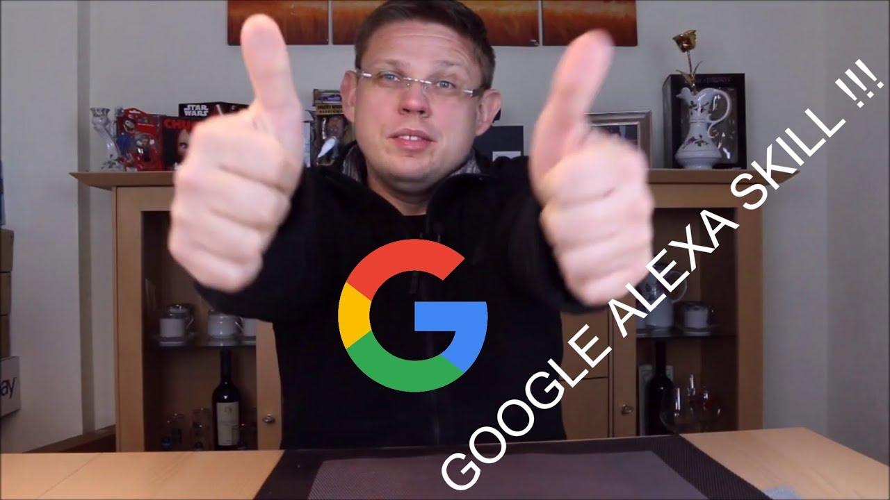 Google Skill Alexa