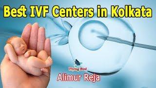 IVF Hospitals in Kolkata, India   Best IVF Clinic   Alimur Reja  