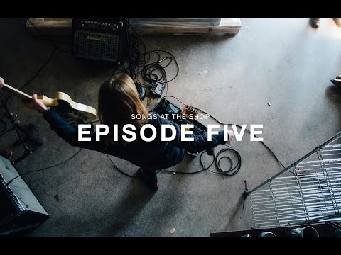 Songs at the Shop: Episode 5 with Julien Baker