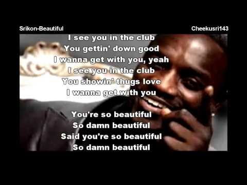 Akon - Beautiful (Feat SRIkon) Cover song with lyrics