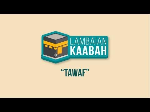 Tawaf | Lambaian Kaabah