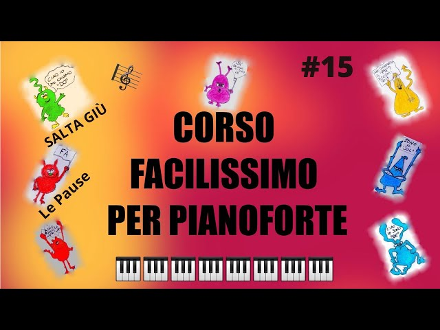 VIDEO LEZIONI DI PIANOFORTE-CORSO FACILISSIMO PER BAMBINI #15-LE PAUSE, SALTA GIÙ -THOMPSON VOL.1