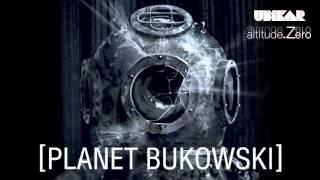 Ubikar - Planet Bukowski (feat Ben Sharpa)