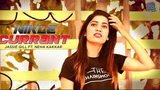 Nikle Currant : Neha Kakkar & jassi Gill | Dance short film | Choreographed by Bipin Giri & Himanshu