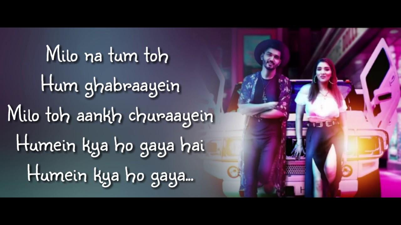 Milo Na Tum Full Song With Lyrics Gajendra Verma Ft Tina Ahuja Youtube