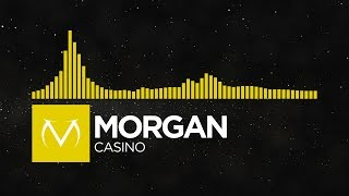 [Bounce] - Morgan - Casino [Free Download]