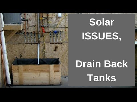 Problems with Drain Back Tanks in Garage, Solar