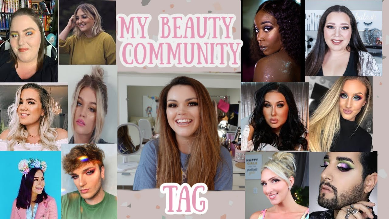 MY Beauty Community: Who you need to watch! (Tag by Kara C)