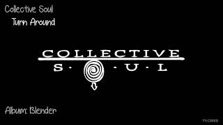 Watch Collective Soul Turn Around video