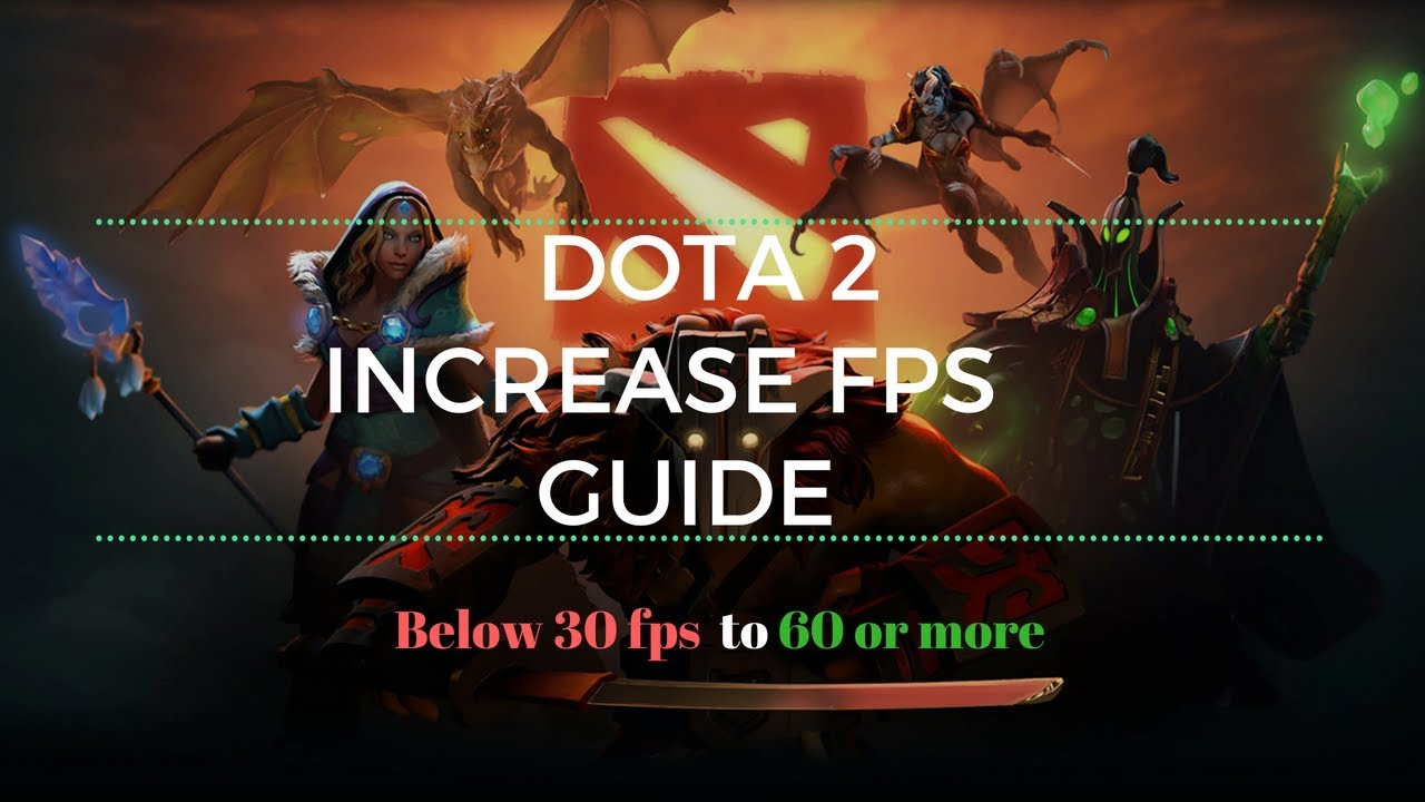 How to Increase FPS In DOTA 2 For low end pc(2018)