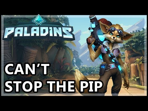 Paladins Pip Gameplay - Can't Stop The Pip - Paladins Gameplay Pip Guide