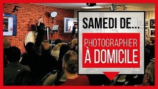 Conférence - Samedi de photographier à domicile