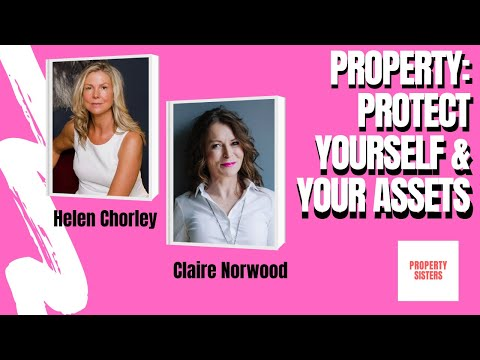 """Property: How can you protect yourself and your assets: Protecting yourself from """"The Unscrupables"""""""