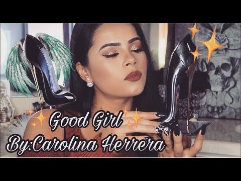 🔥👠GOOD GIRL BY CAROLINA HERRERA🔥👠REVIEW | 2017💕LOVECHULIZ💕