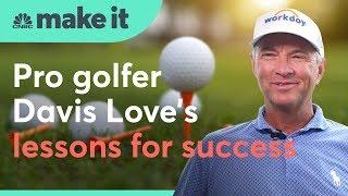 Pro golfer Davis Love's lessons for success   CNBC Make It