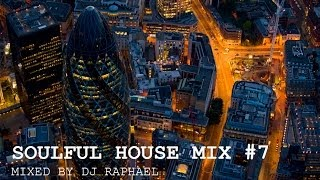 SOULFUL HOUSE MIX #7