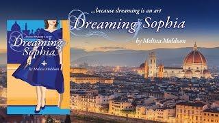Dreaming Sophia Book Trailer