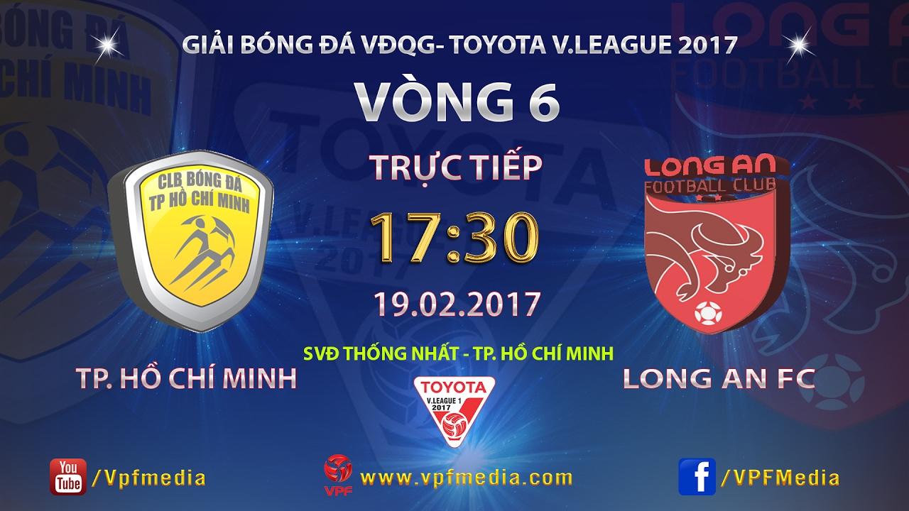 Xem lại: TP Hồ Chí Minh vs Long An