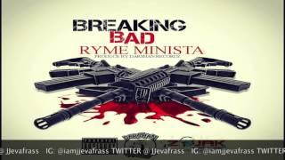Ryme Minista - Breaking Bad - September 2016