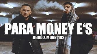JIGGO x MONET192 - PARA, MONEY, E's (prod. ALFO)
