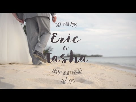 Tasha&Eric - Wedding in Vanuatu - Highlights